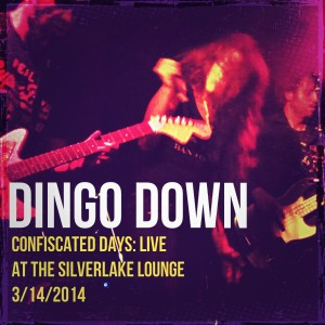 Confiscated Days: Live At Silverlake Lounge - $5